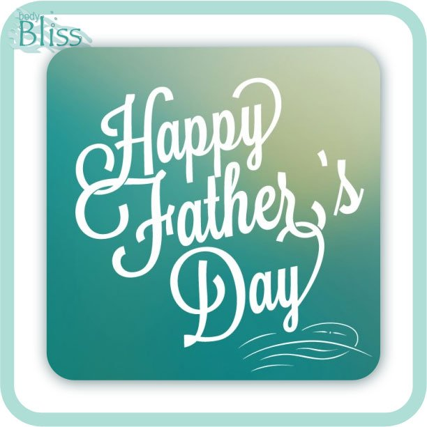 Happy Father's Day with body bliss brand